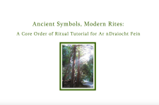 Ancient Symbols, Modern Rites: A Core Order of Ritual Tutorial for Ar nDraiocht Fein